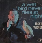 Jackie Vernon - A Wet Bird Never Flies At Night