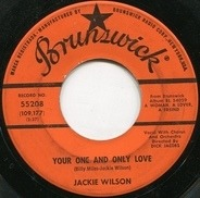 Jackie Wilson - Your One And Only Love / Please Tell Me Why