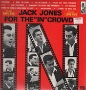 Jack Jones - For The 'In' Crowd
