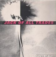 Jack Of All Trades - First Of Five