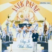 Jack Payne And His Orchestra - Say It With music