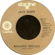 Jack Scott - Burning Bridges / What In The World's Come Over You
