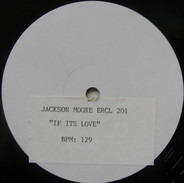 Jackson Moore - If It's Love (That You're After)