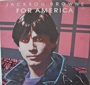 Jackson Browne - For America
