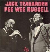 Jack Teagarden, Pee Wee Russell - Jack Teagarden & Pee Wee Russell