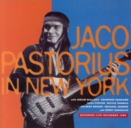 Jaco Pastorius - Jaco Pastorius In New York