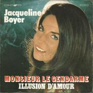 Jacqueline Boyer - Monsieur Le Gendarme / Illusion D'amour