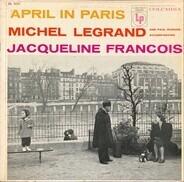 Jacqueline François Accompanied by Michel Legrand Et Son Orchestre , Paul Durand Et Son Orchestre - April In Paris
