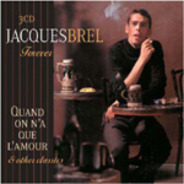 Jacques Brel - Forever - Quand On N'a Que L'amour