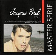Jacques Brel - Jacques Brel Vol. 1