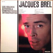 Jacques Brel - Les Grands Auteurs & Compositeurs Interprètes