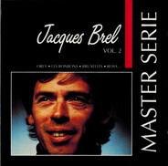 Jacques Brel - Vol. 2