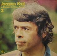 Jacques Brel - 2 - La Chanson Des Vieux Amants