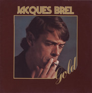 Jacques Brel - Gold