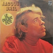 Jacques Brel - Le Disque D'or