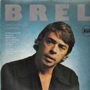 Jacques Brel - Seine schönsten Chansons