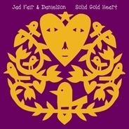 Jad Fair & Danielson - Solid Gold Heart