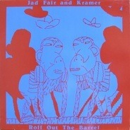 Jad Fair and Kramer - Roll out the Barrel
