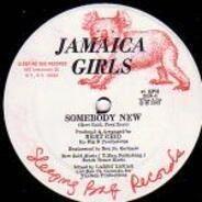 Jamaica Girls - Need Somebody New