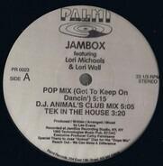 Jambox Featuring Lori Michaels & Lori Wall - Got To Keep On Dancin'