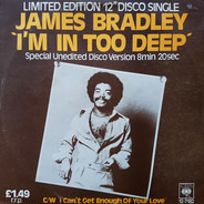 James Bradley - I'm In Too Deep / I Can't Get Enough Of Your Love