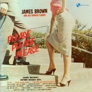 James Brown & His Famous Brown - Please, Please, Please