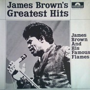 James Brown & The Famous Flames - James Brown's Greatest Hits