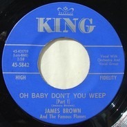 James Brown & The Famous Flames - Oh Baby Don't You Weep