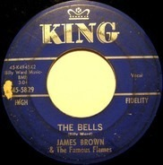 James Brown & The Famous Flames - The Bells / I've Got To Change