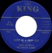James Brown & The Famous Flames - Don't Be A Drop-Out