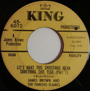 James Brown & The Famous Flames - Let's Make Christmas Mean Something This Year