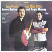 James Burton And Ralph Mooney - Corn Pickin' and Slick Slidin'