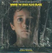 James Horner - Where The River Runs Black (Original Motion Picture Soundtrack)