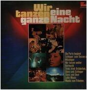 James Last / Wencke Myhre a.o. - Wir Tanzen Eine Ganze Nacht