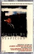 James Newton Howard / Louis Armstrong & Duke Ellington / Nat King Cole a.o. - Guilty By Suspicion (Original Motion Picture Soundtrack)