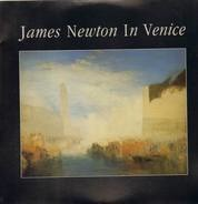 James Newton - In Venice