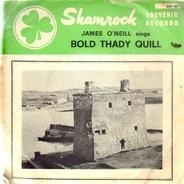 James O'Neill Accompanoied By John O'Neill Dance band - Bold Thady Quill EP