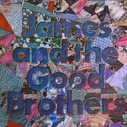 James And The Good Brothers - James And The Good Brothers