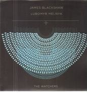 James/Lubomyr Blackshaw - WATCHERS