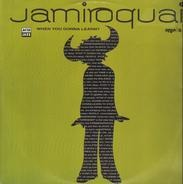 Jamiroquai - When You Gonna Learn
