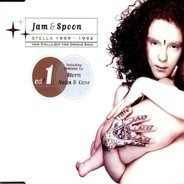 Jam & Spoon - Stella 1999-1992 - How Stella Got Her Groove Back