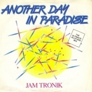 Jam Tronik - Another Day In Paradise