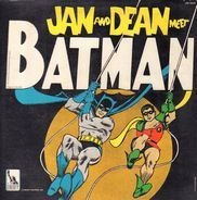 Jan And Dean - Jan And Dean Meet Batman