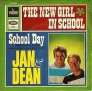 Jan & Dean - The New Girl In School / School Day (Ring! Ring! Goes My Bell)