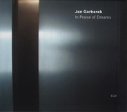Jan Garbarek - In Praise of Dreams