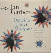 Jan Garber & His Orchestra - Dancing Under the Stars