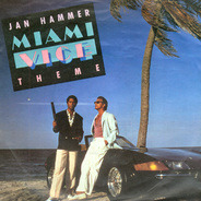 Jan Hammer - Miami Vice Theme