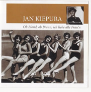 Jan Kiepura - Ob Blond, Ob Braun, ich liebe alle Frau'n
