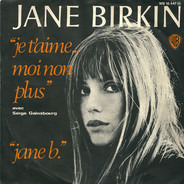 Jane Birkin Avec Serge Gainsbourg - Je T'Aime... Moi Non Plus