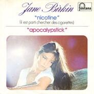 Jane Birkin - 'Nicotine' (Il Est Parti Chercher Des Cigarettes) / 'Apocalypstick'